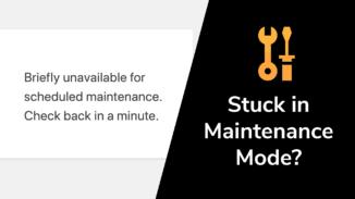 Stuck in maintenance mode?